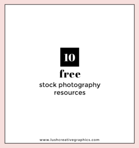 10 Free Stock Photography Resources